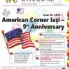 Aniversarea a 9 ani de la înfiinţarea American Corner Iaşi