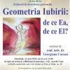 Geometria Iubirii: de ce Ea, de ce El?