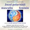 Jocul polarităţii masculin feminin
