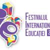 Festivalul Internațional al Educației, la final