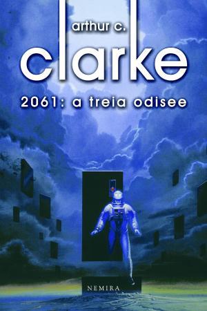 Arthur C. Clarke - 2061. A treia odisee