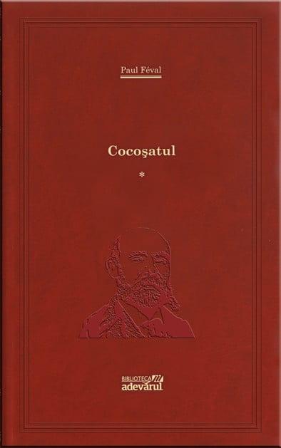 Paul Feval - Cocosatul vol-1