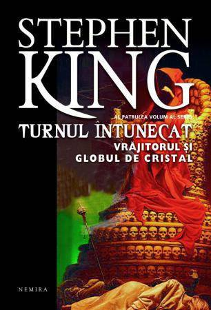 Stephen King - coperta Turnul intunecat 4.Vrajitorul si globul de cristal