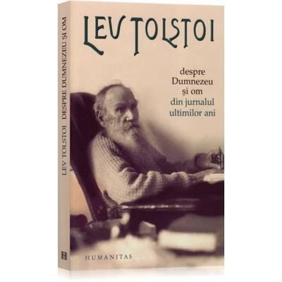 humanitas-despre-dumnezeu-si-om-din-jurnalul-ultimilor-ani-lev-tolstoi-366397